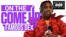 "Famous Dex Talks ""Mumble Rap"" & Respecting OGs In ""On The Come Up"""