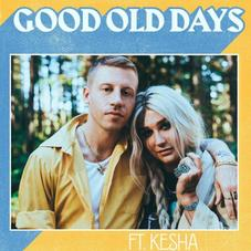 """Macklemore & Kesha Reminisce About The """"Good Old Days"""""""