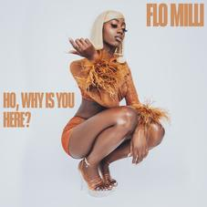 """Flo Milli Releases Debut Project """"Ho, Why Is You Here?"""""""