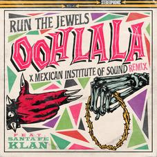 """Run The Jewels' """"Ooh La La"""" Remixed By Mexican Institution Of Sound"""