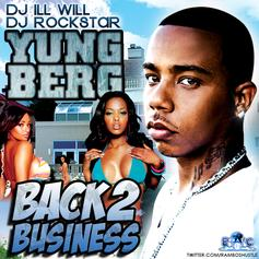 Yung Berg - Yung Berg (Back 2 Business)