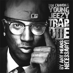 Jeezy - Trap or Die Pt. 2 (By Any Means Necessary) (Hosted Feat. Don Cannon