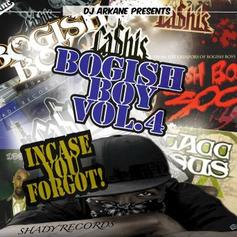 Ca$his - Bogish Boy Vol. 4 - Incase You Forgot