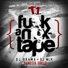 Fuck A Mixtape (Hosted By DJ Drama & DJ MLK)