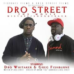 Young Dro - Dro Street (Hosted by DJ Greg Street)
