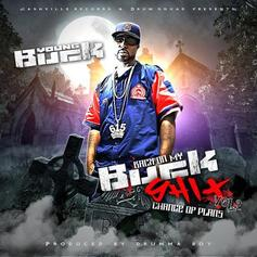 Young Buck - Back On My Buck Shit Vol. 2