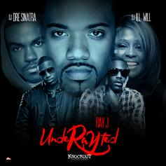 Ray J - UnderRAYted (Hosted by Dre Sinatra & DJ ill Will)