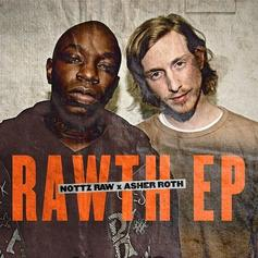 Asher Roth & Nottz - The Rawth (FreEp)