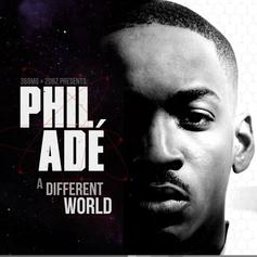 Phil Ade - A Different World