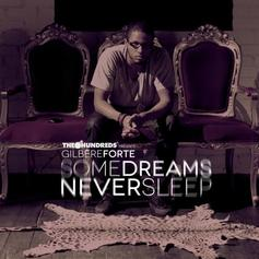 Gilbere Forte - Some Dreams Never Sleep EP