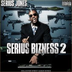 Serius Jones - Serius Bizness 2