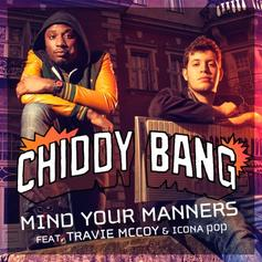 Chiddy Bang - Mind Your Manners (Remix) Feat. Travie McCoy & Iconopop