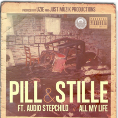 Pill - All My Life Feat. Stille & Audio Stepchild
