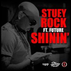 Stuey Rock - Shinin  Feat. Future (Prod. By Nard & B)