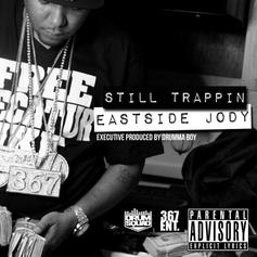 Eastside Jody - Ready To Go Feat. Pusha T
