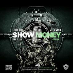 Chief Keef - Show Money Feat. Oochie & P-Wild