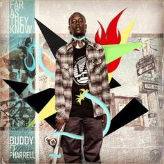 Buddy - As Far As They Know Feat. Pharrell