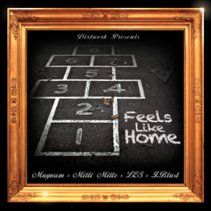 Milli Millz - Feels Like Home  Feat. Magnum, L.E.$. & I.Blast (Prod. By Dirtwork)