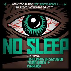 Curren$y - No Sleep Feat. Trademark Da Skydiver & Young Roddy