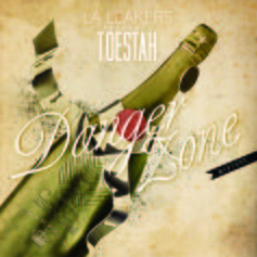Toestah - DangerZone (Hosted By LA Leakers)
