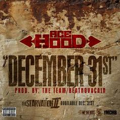 Ace Hood - December 31st  (Prod. By The Team & Beatnovacain)