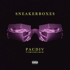 Pac Div - Sneakerboxes Feat. Chip Gnarly & Big Sik