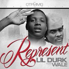 Lil Durk - Represent Feat. Wale
