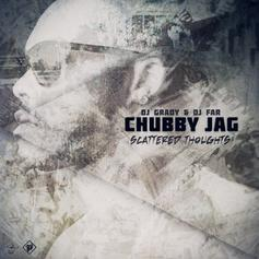 Chubby Jag - We Done It Again