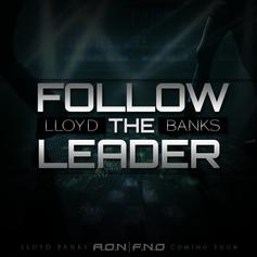 Lloyd Banks - Follow The Leader