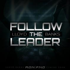 Lloyd Banks - Follow The Leader  [CDQ] (Prod. By A6)