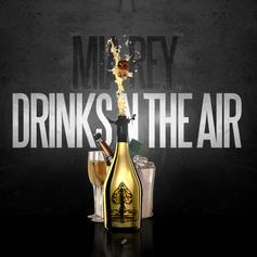 Mia Rey - Drinks N The Air