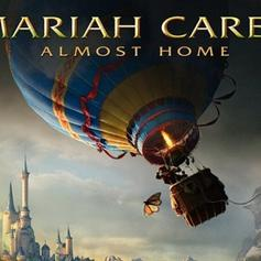 Mariah Carey - Almost Home (Full)