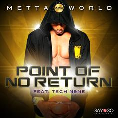 Metta World Peace - Point Of No Return Feat. Tech N9ne