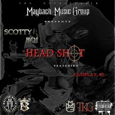 Scotty Boi - Head Shot Feat. Gunplay & 40 Cal