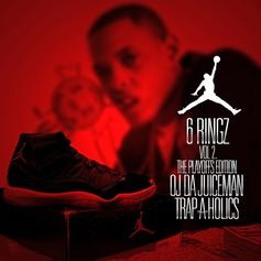 OJ Da Juiceman - 6 Ringz 2 (The Playoffs Edition)
