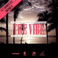 The Midi Mafia - The Vibe Pt. 2 Feat. Mann & Honey Cocaine