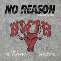 Daytona - No Reason Feat. DJ Ozone