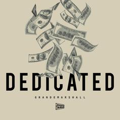 GrandeMarshall - Dedicated Feat. Saudi Money