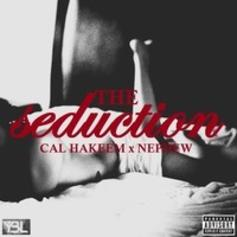 Cal Hakeem - The Seduction  Feat. Nephew (Prod. By Herb Beats)