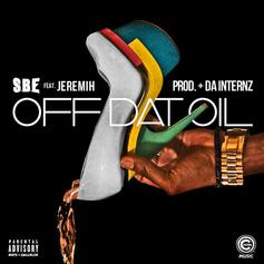 SBE - Off Dat Oil Feat. Jeremih