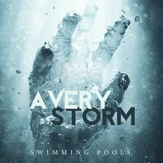 Avery Storm - Swimming Pools (Freestyle)