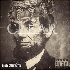 Bobby Creekwater - Clear (Freestyle)