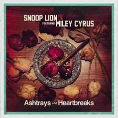 Snoop Dogg - Ashtrays & Heartbreaks Feat. Miley Cyrus