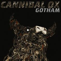 Cannibal Ox - Gotham (Ox City)