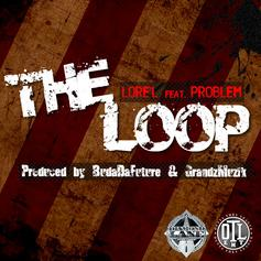 Lore'l - The Loop Feat. Problem