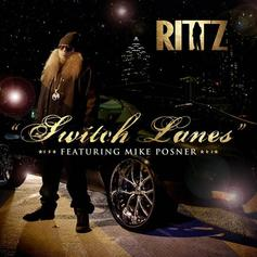 Rittz - Switch Lanes  Feat. Mike Posner
