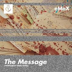 eMeX - The Message  (Prod. By Paris Artelli)