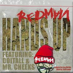 Redman - Hands Up Feat. DoItAll & Mr. Cheeks