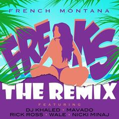 French Montana - Freaks (Remix) Feat. Nicki Minaj, Rick Ross, Wale, Mavado & DJ Khaled