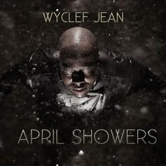 Wyclef Jean - April Showers